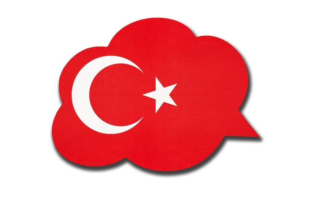 3d speech bubble with turkey national flag isolated on white background. speak and learn turkish language. symbol of country. world communication sign.