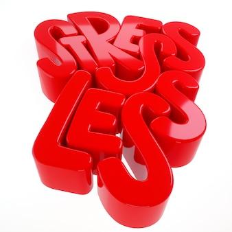 Стресс меньше надписи модные 3d иллюстрации.