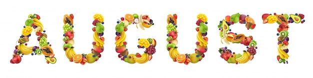トロピカルフルーツとエキゾチックフルーツでできた8月の言葉