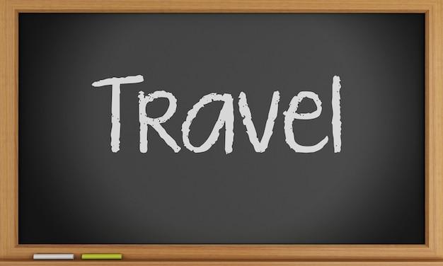 旅行は黒板に書かれています。