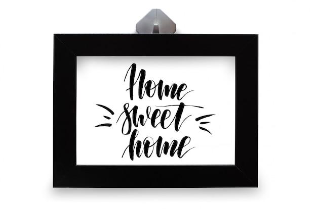 Дом, милый дом. рукописный текст. современная каллиграфия