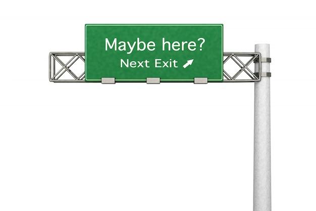 Знак шоссе - может быть, здесь