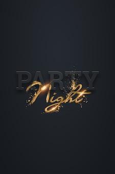 暗闇の中で金の文字で夜のパーティーレタリング