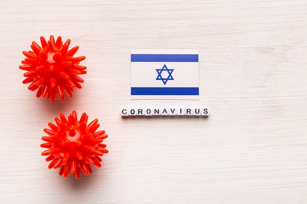 Abstract virus strain model of 2019-ncov middle east respiratory syndrome coronavirus or coronavirus covid-19 with text and flag israel on white background. virus pandemic protection concept.