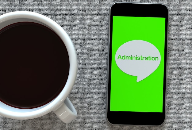 Администрирование, сообщение о пузыре речи с помощью смартфона и кофе, 3d-рендеринг
