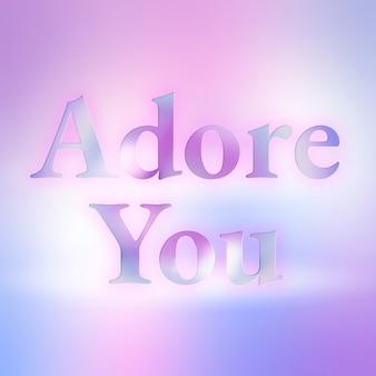 Adoro la tua tipografia estetica in caratteri sfumati colorati