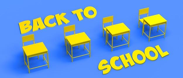학교 책상과 텍스트가 있는 배너를 학교로 다시 보냅니다. 3d 그림입니다.