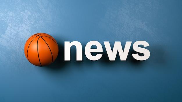 壁に対するバスケットボールとニューステキスト
