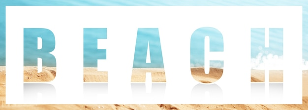 Beach word on white against background of sea beach. summer concept.