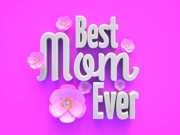 Лучшая мама когда-либо декоративный текст с цветами на розовом фоне