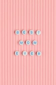 Migliore mamma di sempre citazione con perline