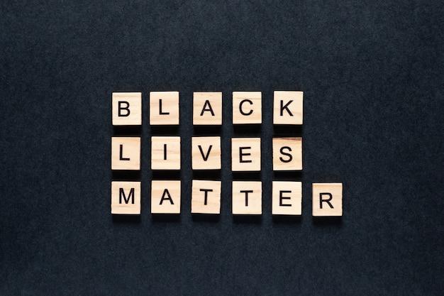 Black lives matter inscription on a black background