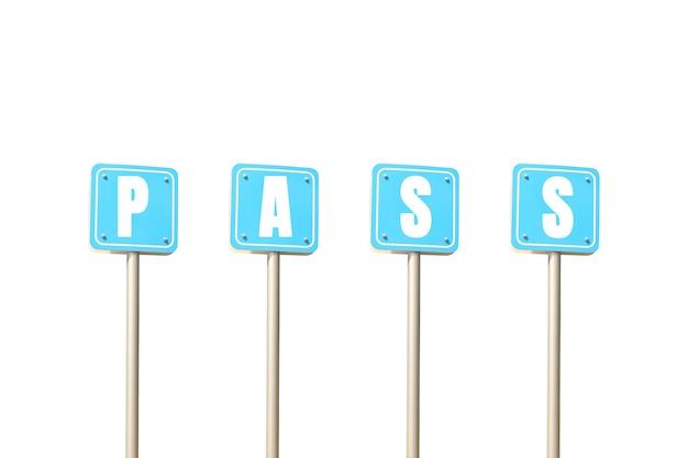 작업의 디자인을 위해 흰색 배경에 격리된 pass 텍스트 문자가 있는 파란색 기호입니다.