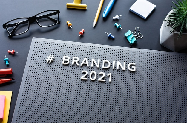 Branding 2021 text on modern desk.business creativity.marketing and strategy to success.no people