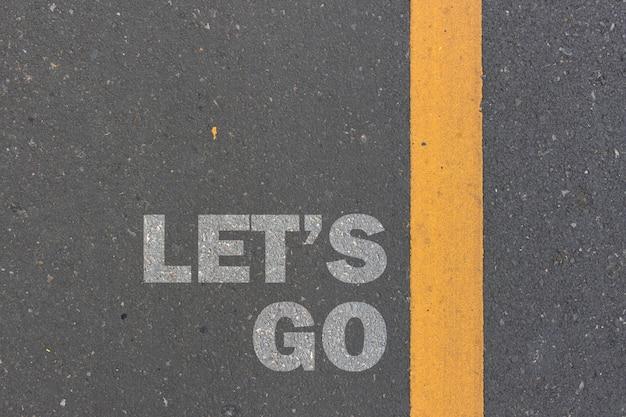 사업 개념. 길에 메시지 나 단어를 인쇄합시다