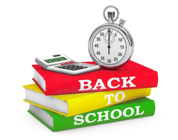 白い背景に学校に戻るサインのある本の上にストップウォッチ付きの電卓。 3dレンダリング