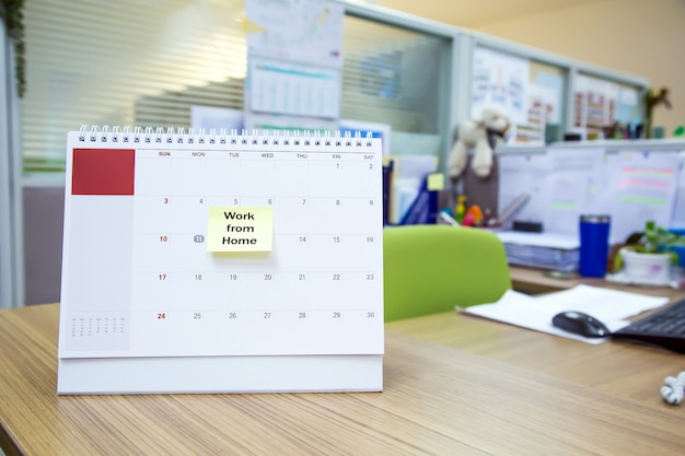 Calendar on the desk with paper note work from home