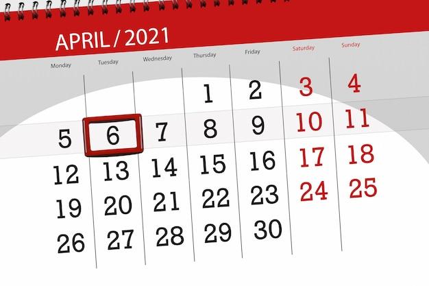 2021年4月の月のカレンダープランナー、締め切り日、6、火曜日。