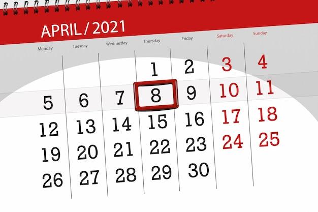 2021年4月の月のカレンダープランナー、締め切り日、8、木曜日。