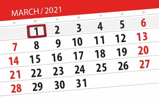 Календарь-планировщик на март 2021 месяц, крайний день, 1, понедельник.