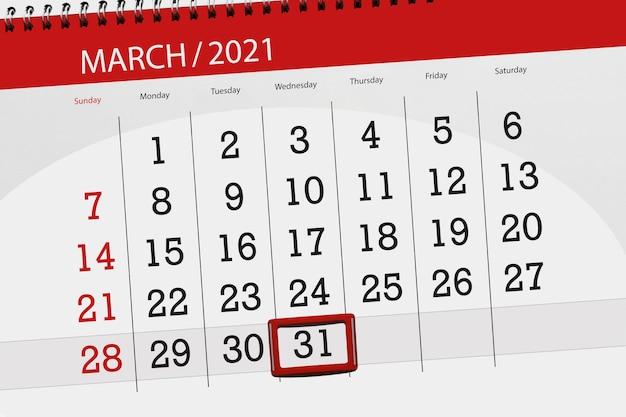 Планировщик календаря на март 2021 месяц, крайний день, 31, среда.