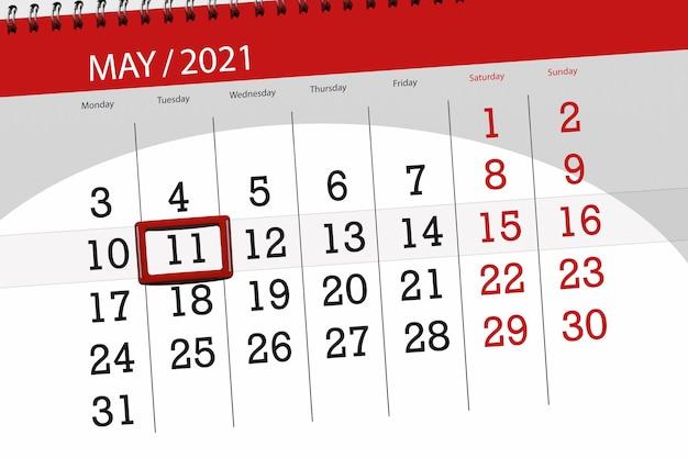 その月のカレンダープランナーは2021年5月、締め切り日、11、火曜日です。