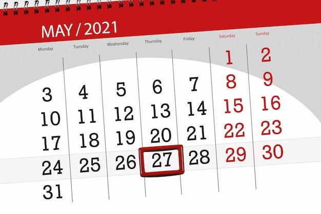 その月のカレンダープランナーは2021年5月、締め切り日、27日、木曜日です。