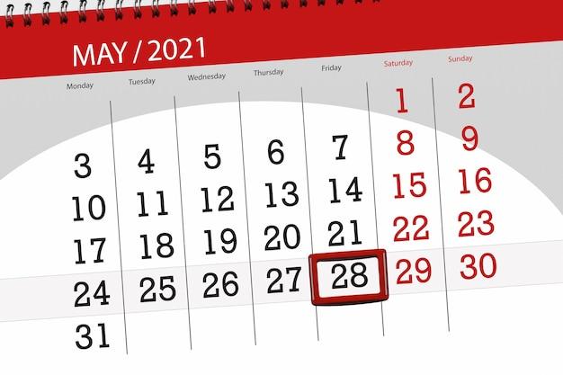 その月のカレンダープランナーは2021年5月、締め切り日、28日、金曜日です。