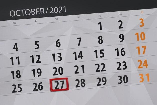 Планировщик календаря на октябрь 2021 года, крайний день, 27, среда.
