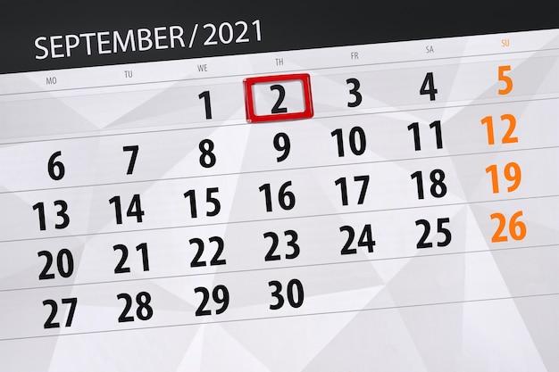 Планировщик календаря на месяц сентябрь 2021, крайний день, 2, четверг.