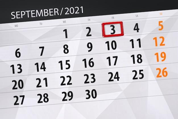 Планировщик календаря на месяц сентябрь 2021, крайний день, 3, пятница.
