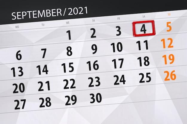 Календарь-планировщик на месяц сентябрь 2021, крайний день, 4, суббота.