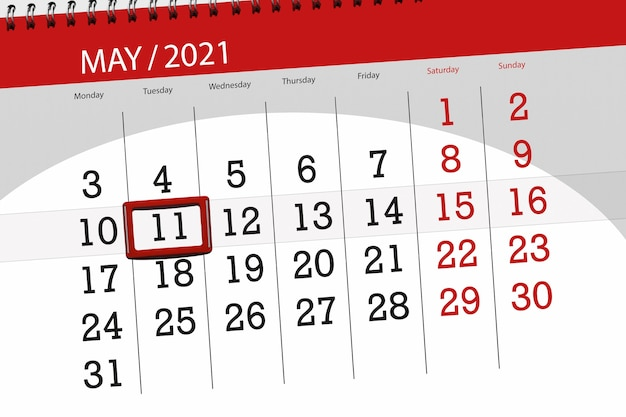 Calendar planner for the month may 2021, deadline day, 11, tuesday.