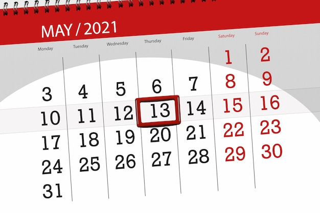 Calendar planner for the month may 2021, deadline day, 13, thursday.