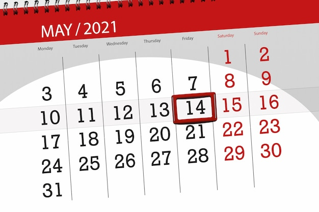 Calendar planner for the month may 2021, deadline day, 14, friday.