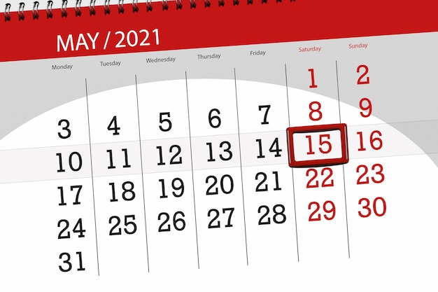 Calendar planner for the month may 2021, deadline day, 15, saturday.