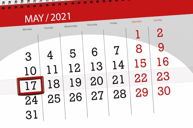 Calendar planner for the month may 2021, deadline day, 17, monday.