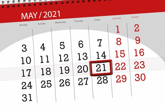 Calendar planner for the month may 2021, deadline day, 21, friday.
