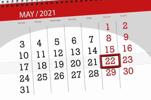 Calendar planner for the month may 2021, deadline day, 22, saturday.