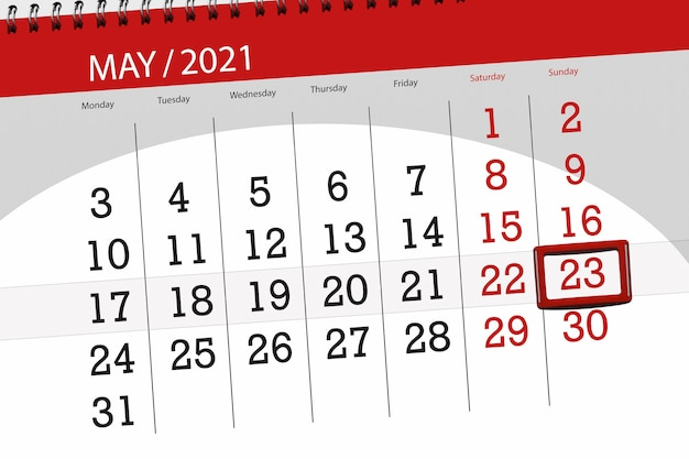 Calendar planner for the month may 2021, deadline day, 23, sunday.