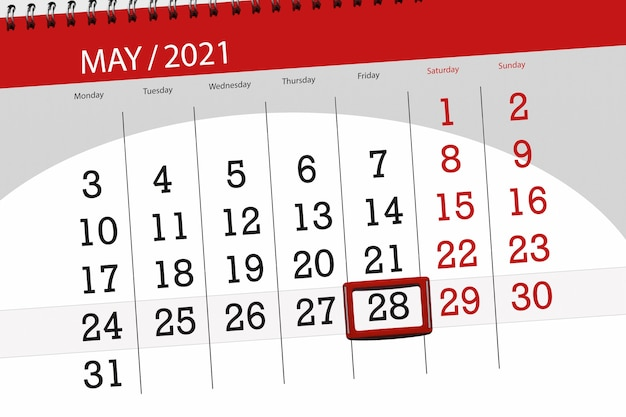 Calendar planner for the month may 2021, deadline day, 28, friday.