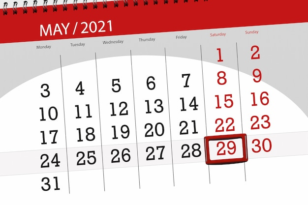 Calendar planner for the month may 2021, deadline day, 29, saturday.