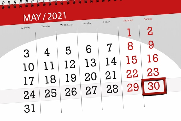 Calendar planner for the month may 2021, deadline day, 30, sunday.