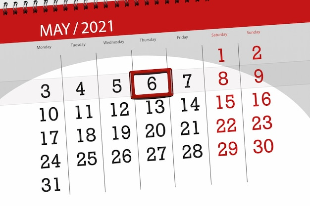 Calendar planner for the month may 2021, deadline day, 6, thursday.