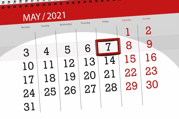Calendar planner for the month may 2021, deadline day, 7, friday.