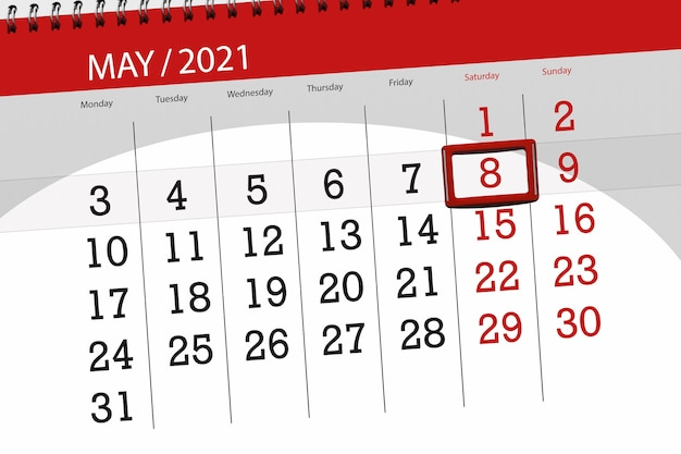 Calendar planner for the month may 2021, deadline day, 8, saturday.
