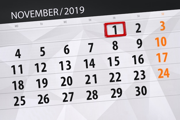 Calendar planner for the month november 2019, deadline day, 1, friday