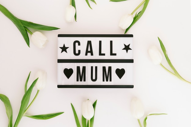 Call mum inscription with tulips