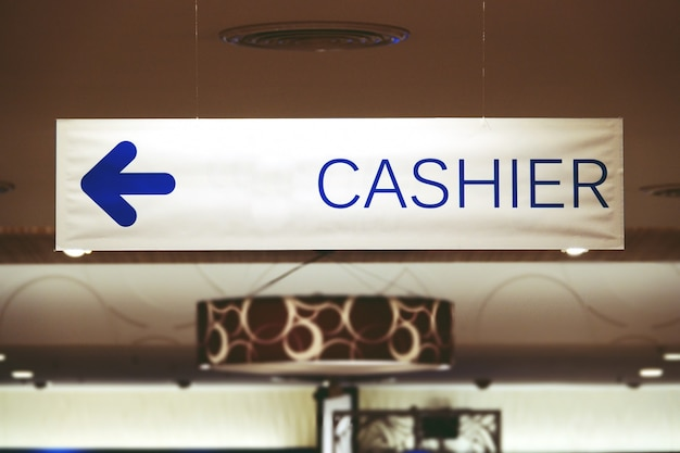 Cashier sign at shopping mall