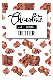 Chocolate makes everything better. watercolor card with text